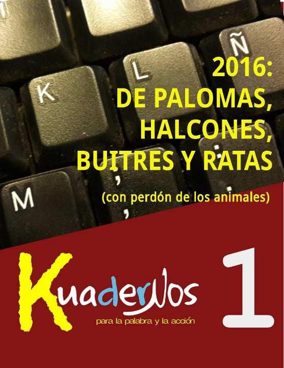 2016: de palomas, halcones, buitres y ratas (con perdón de los animales)